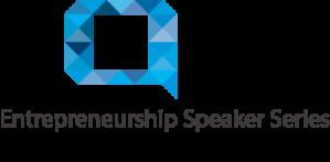 Entrepreneur Speaker Series